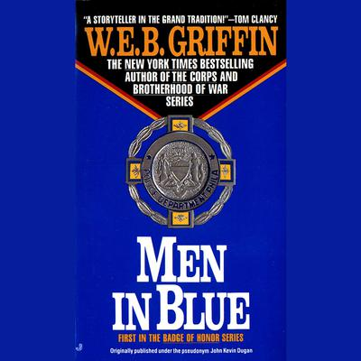 Men in Blue Audiobook, by W. E. B. Griffin