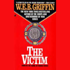 The Victim Audiobook, by W. E. B. Griffin