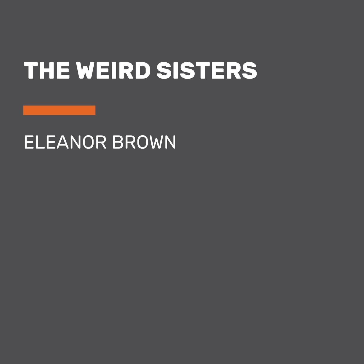 Printable The Weird Sisters Audiobook Cover Art