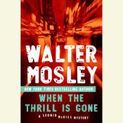 When the Thrill Is Gone Audiobook, by Walter Mosley