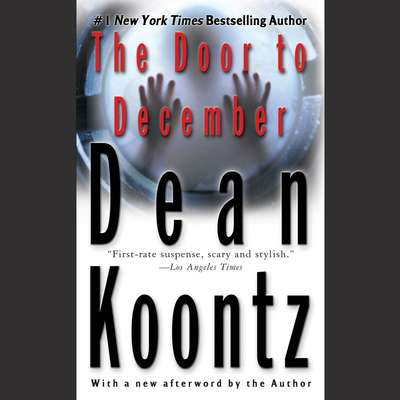 The Door to December Audiobook, by Dean Koontz