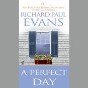 A Perfect Day Audiobook, by Richard Paul Evans