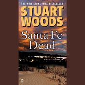 Santa Fe Dead Audiobook, by Stuart Woods