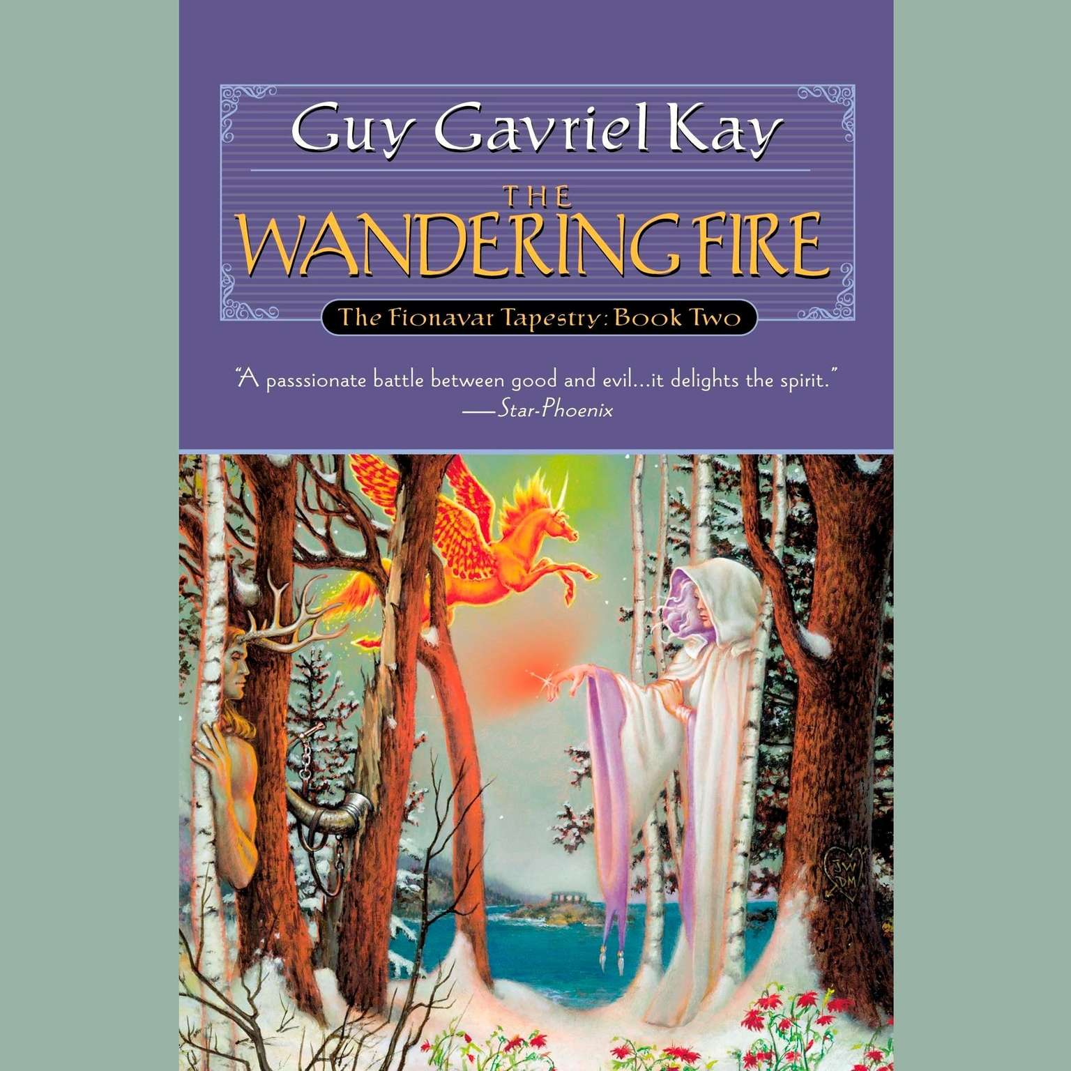 Printable The Wandering Fire: Book Two of the Fionavar Tapestry Audiobook Cover Art