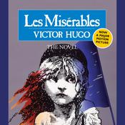Les Miserables: Complete and Unabridged Audiobook, by Victor Hugo