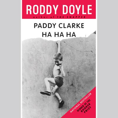 Paddy Clarke Ha Ha Ha Audiobook, by Roddy Doyle