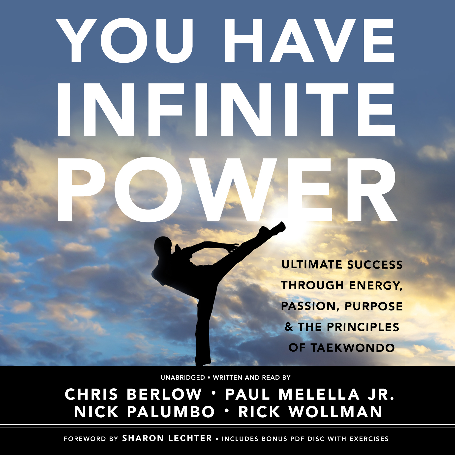 Printable You Have Infinite Power: Ultimate Success through Energy, Passion, Purpose & the Principles of Taekwondo Audiobook Cover Art