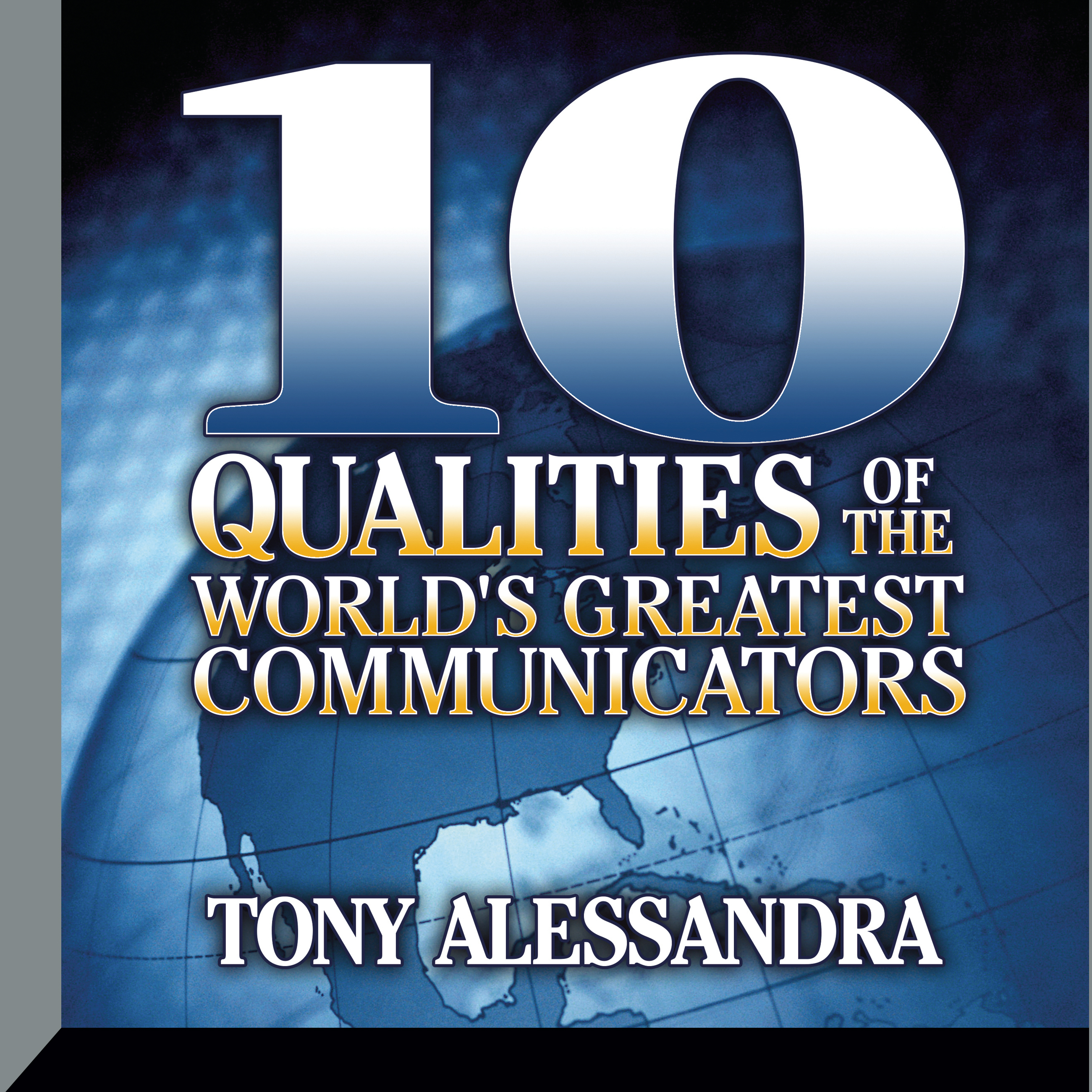 Printable Ten Qualities of the World's Greatest Communicators Audiobook Cover Art