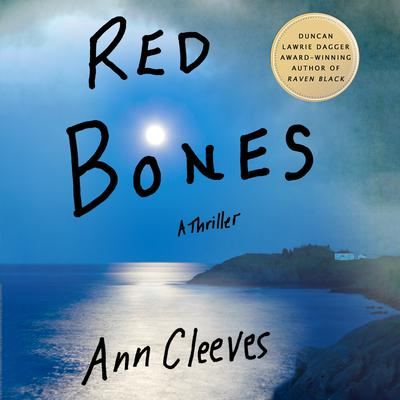 Red Bones: A Thriller Audiobook, by