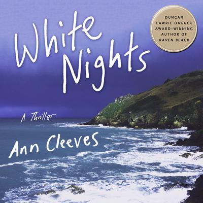 White Nights: A Thriller Audiobook, by