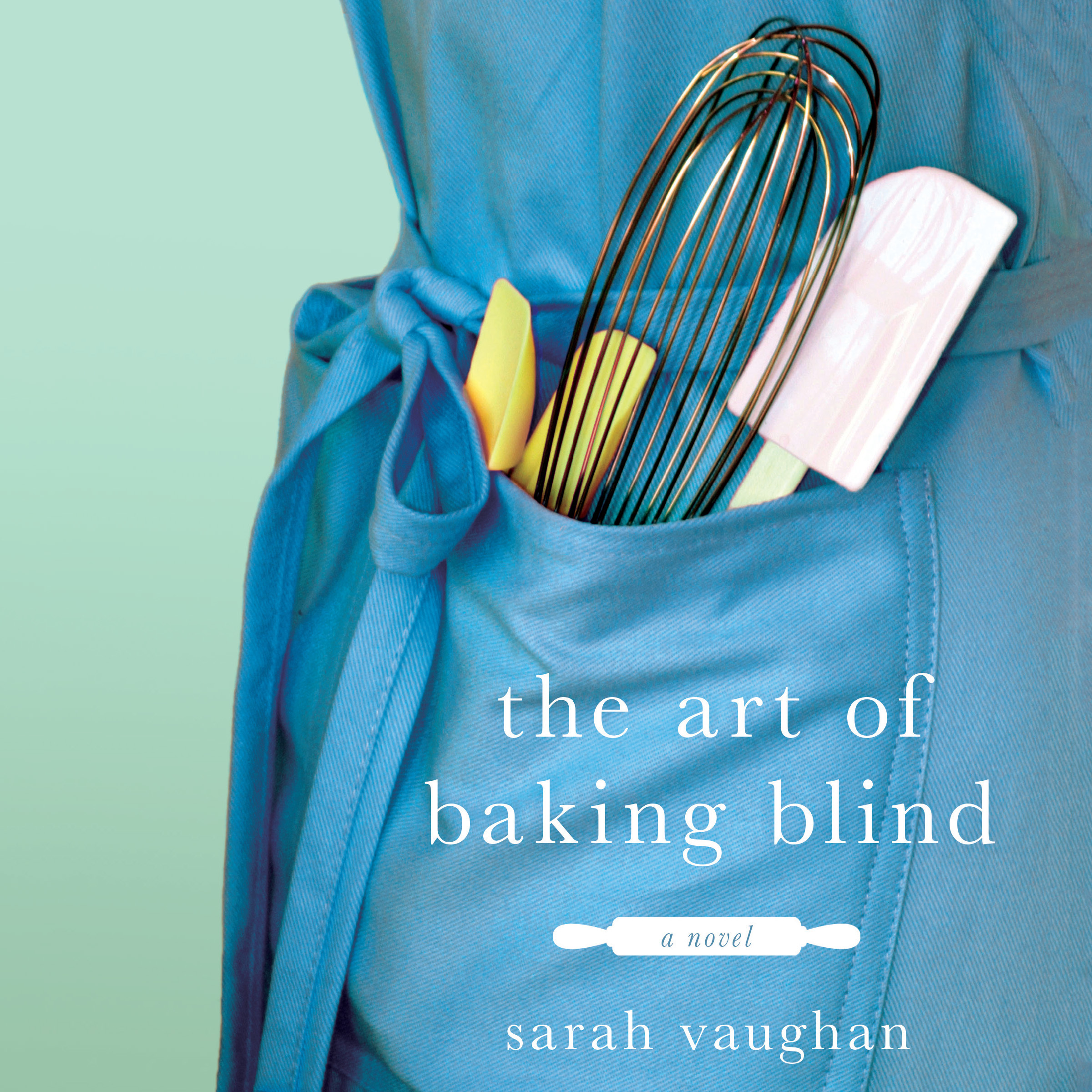 Printable The Art of Baking Blind: A Novel Audiobook Cover Art