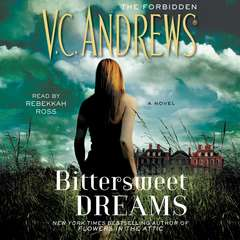 Bittersweet Dreams Audiobook, by V. C. Andrews