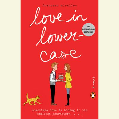 Love in Lowercase: A Novel Audiobook, by Francesc Miralles