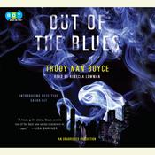 Out of the Blues Audiobook, by Trudy Nan Boyce