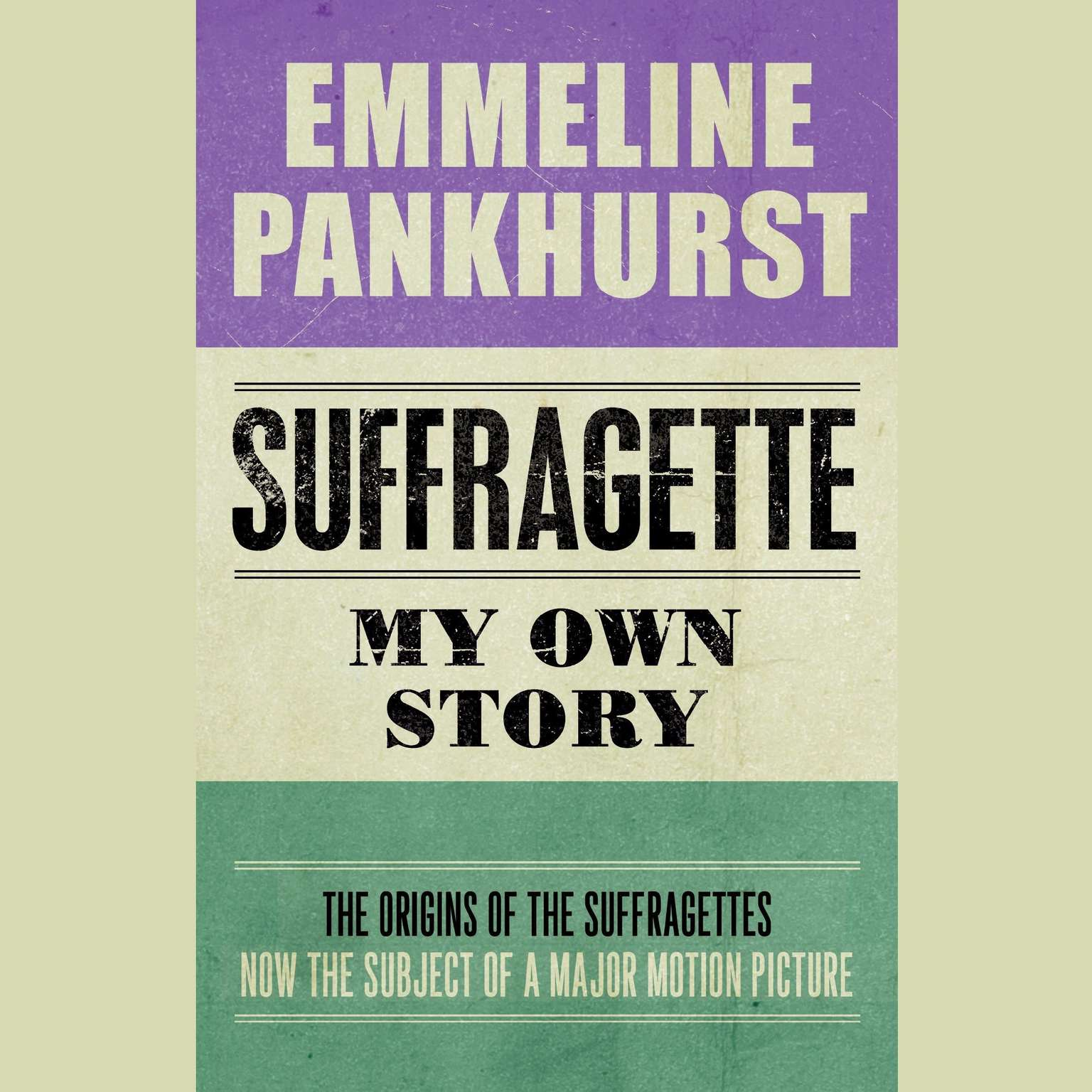Printable Suffragette: My Own Story Audiobook Cover Art