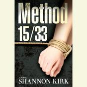 Method 15/33 Audiobook, by Shannon Kirk