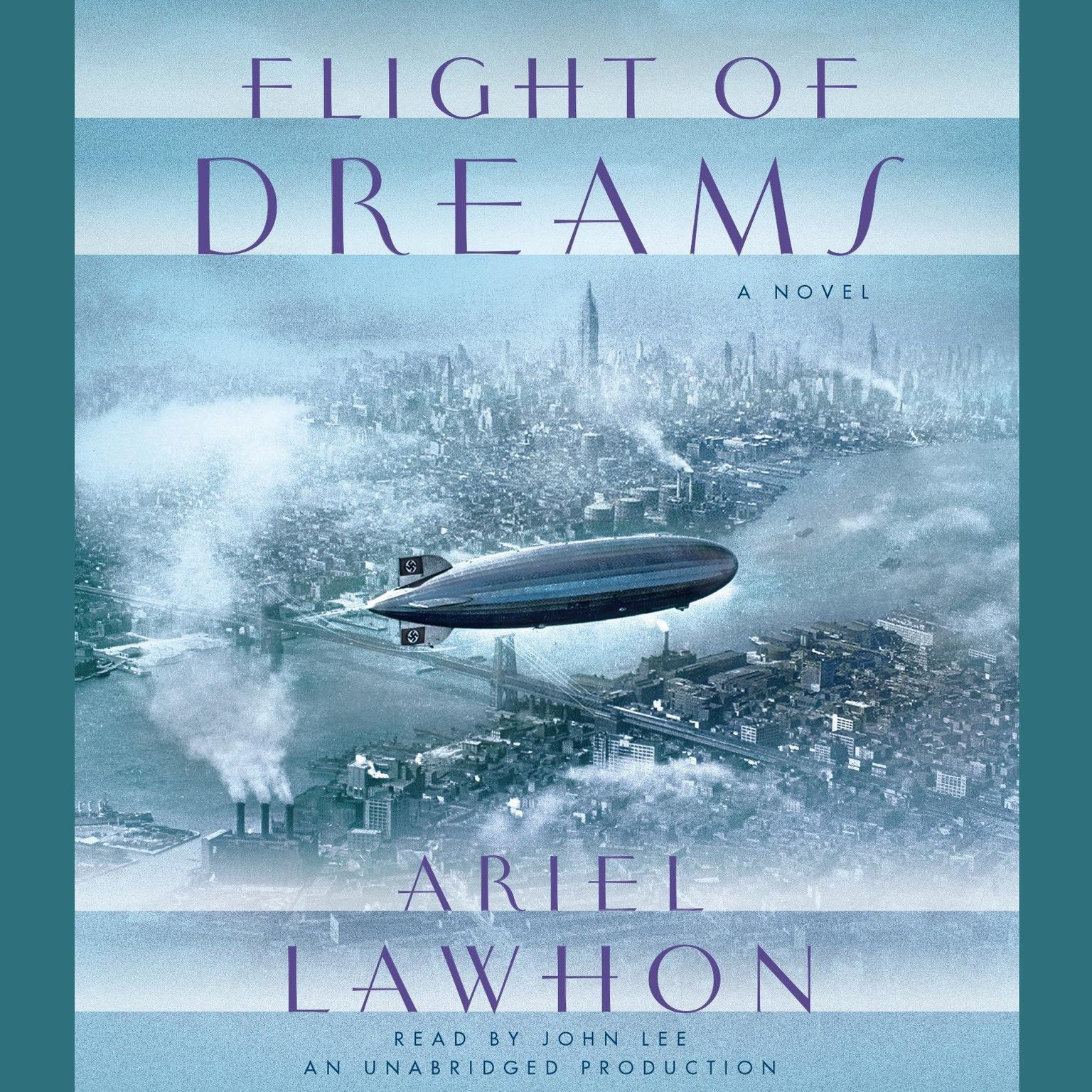 Flight of Dreams: A Novel Audiobook, by Ariel Lawhon