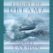 Flight of Dreams: A Novel Audiobook, by Ariel Lawhon