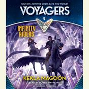 Voyagers: Infinity Riders, by Kekla Magoon