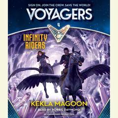 Voyagers: Infinity Riders Audiobook, by Kekla Magoon
