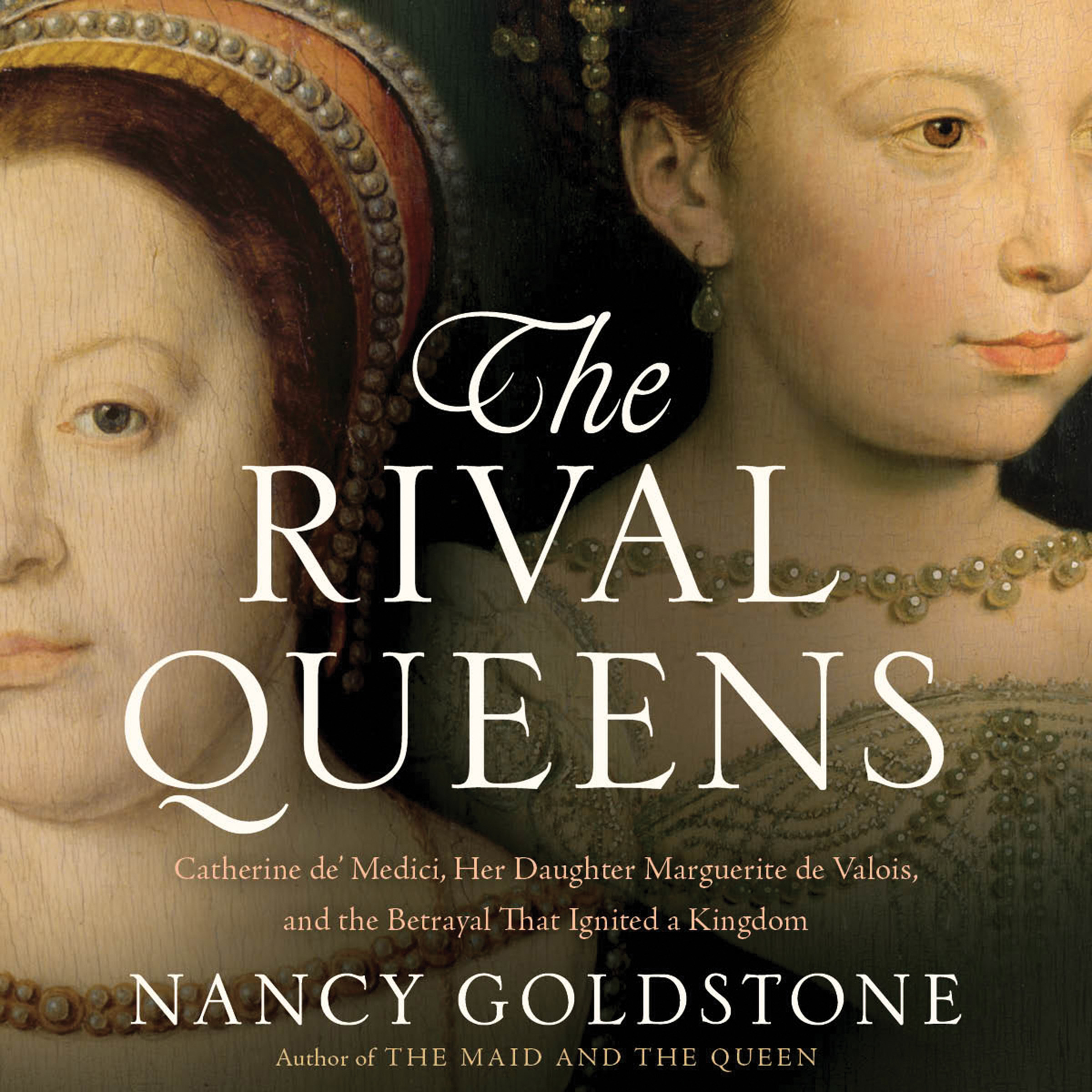 Printable The Rival Queens: Catherine de' Medici, Her Daughter Marguerite de Valois, and the Betrayal That Ignited a Kingdom Audiobook Cover Art