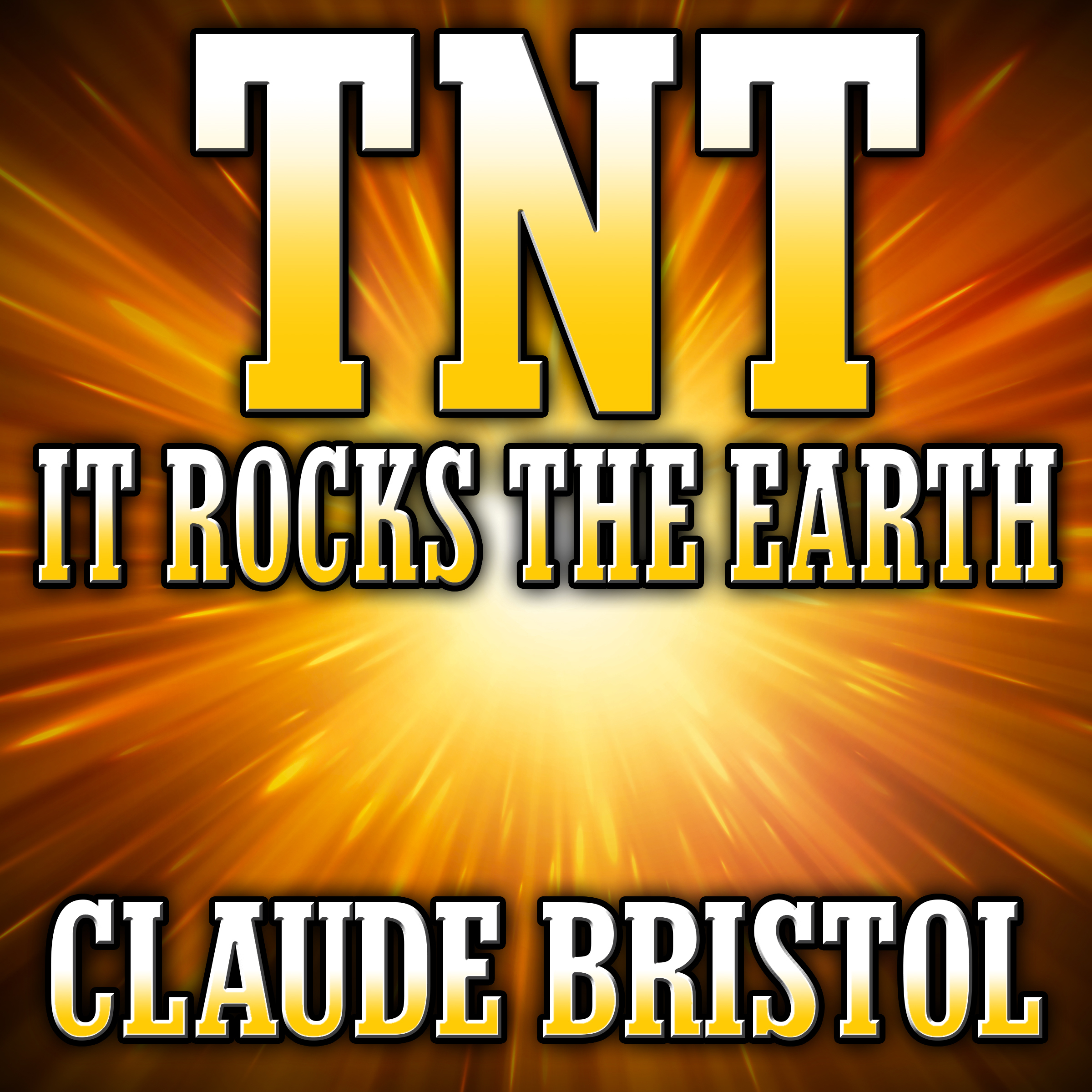 Printable TNT: It Rocks the Earth Audiobook Cover Art