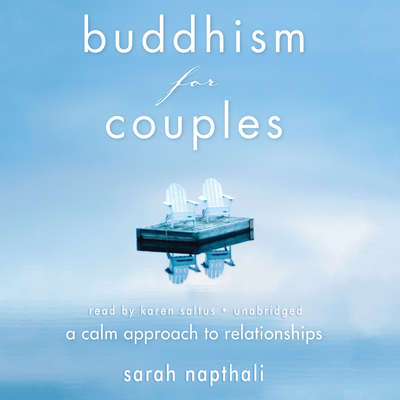 Buddhism for Couples: A Calm Approach to Relationships Audiobook, by