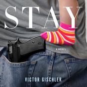Stay: A Novel Audiobook, by Victor Gischler