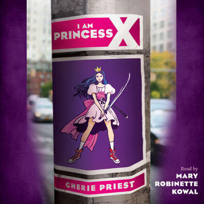I Am Princess X Audiobook, by Cherie Priest