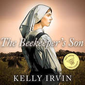 The Beekeeper's Son, by Kelly Irvin