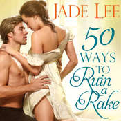50 Ways to Ruin a Rake Audiobook, by Jade Lee