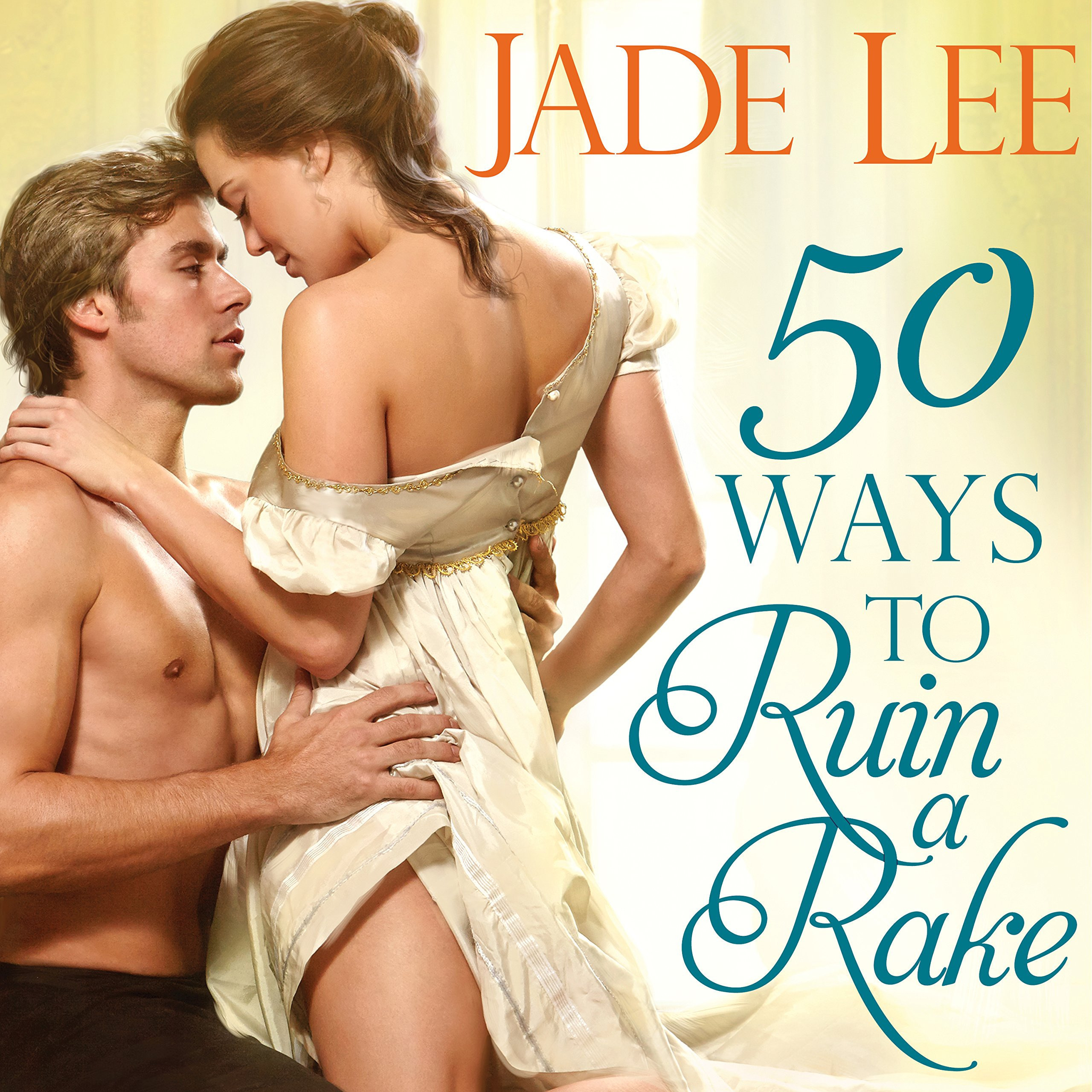 Printable 50 Ways to Ruin a Rake Audiobook Cover Art