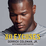 No Excuses: Growing Up Deaf and Achieving My Super Bowl Dreams Audiobook, by Derrick Coleman, Marcus Brotherton
