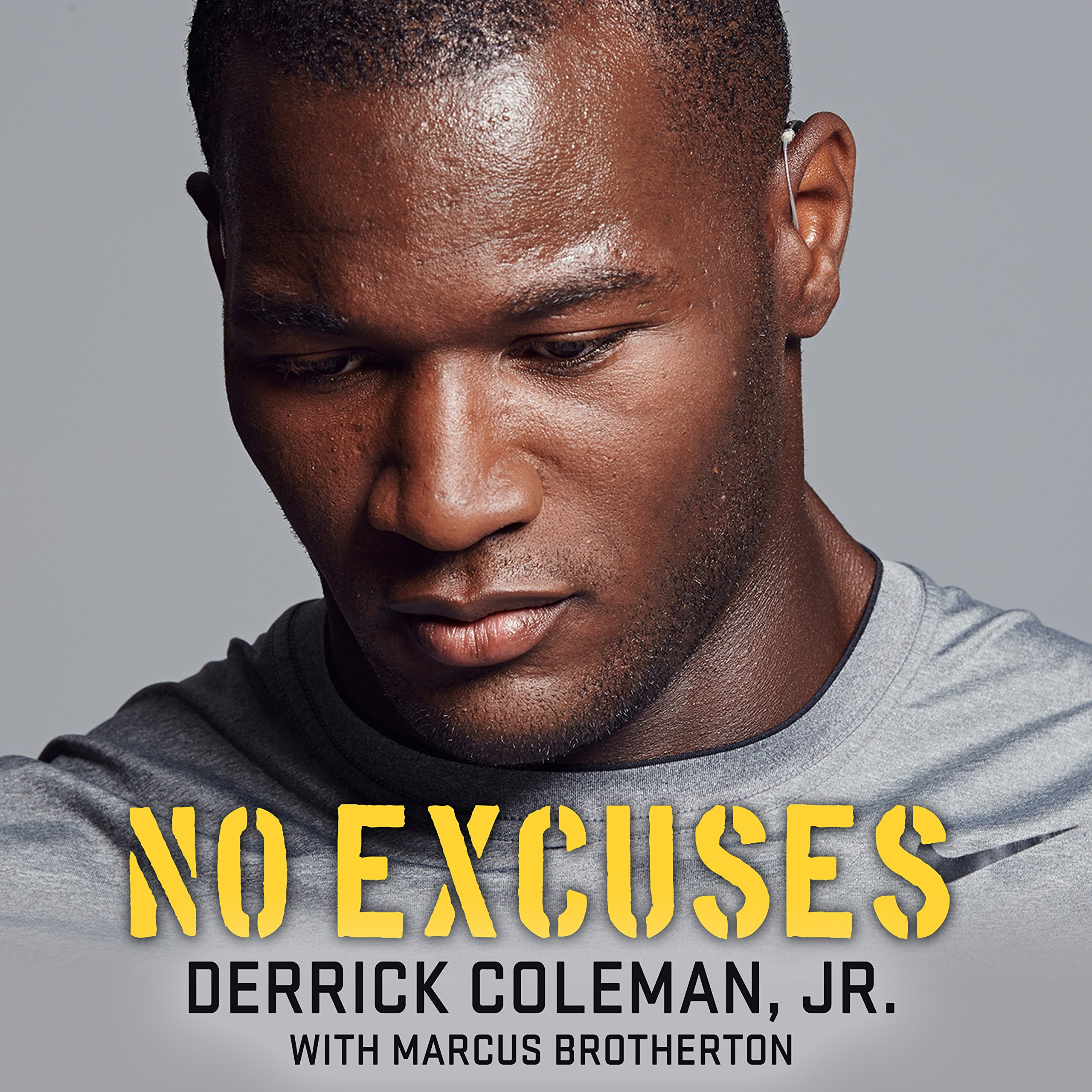 Printable No Excuses: Growing Up Deaf and Achieving My Super Bowl Dreams Audiobook Cover Art