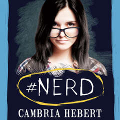 #Nerd Audiobook, by Cambria Hebert