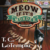 Meow If It's Murder Audiobook, by T. C. LoTempio