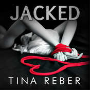 Jacked Audiobook, by Tina Reber