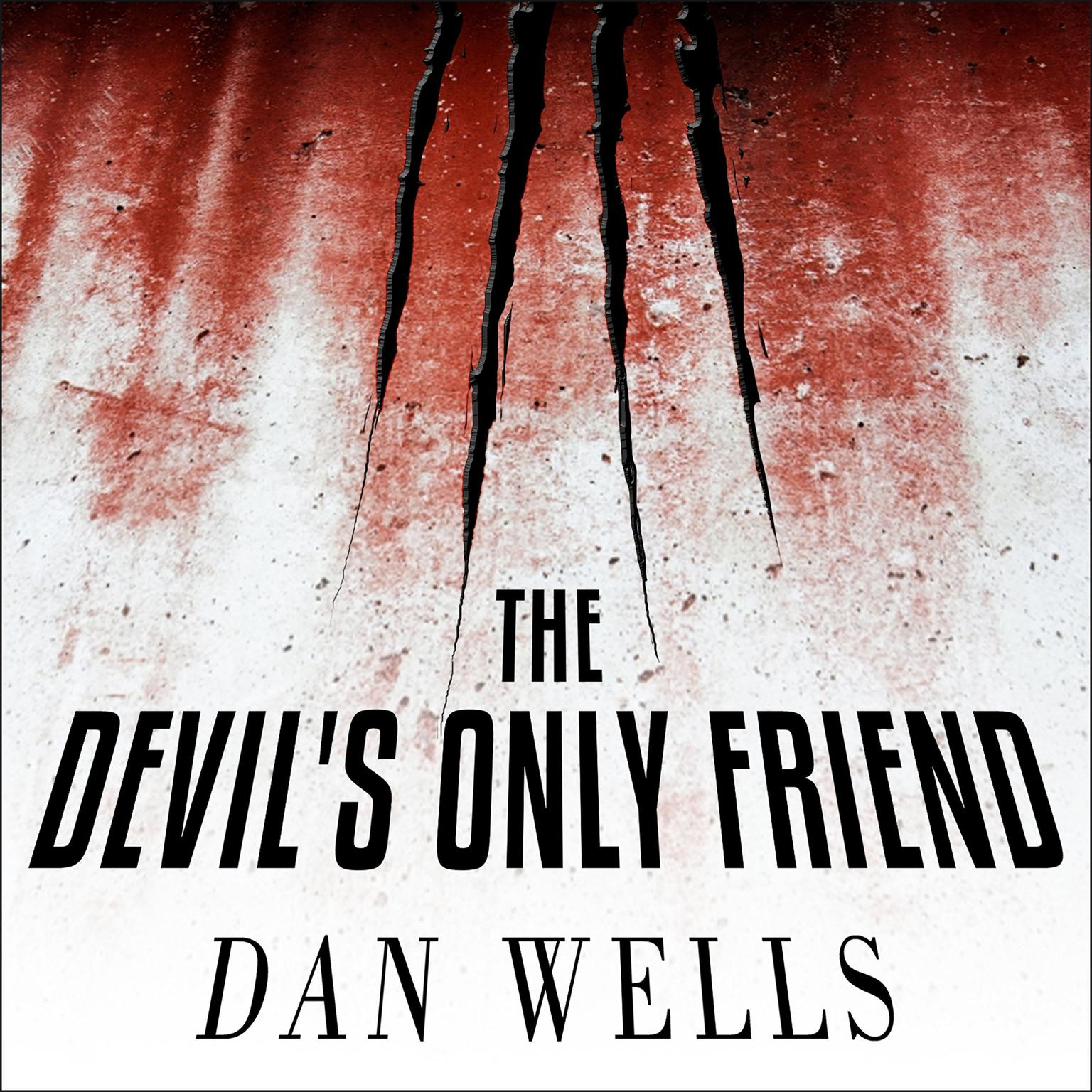 Printable The Devil's Only Friend Audiobook Cover Art