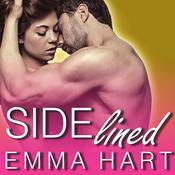 Sidelined, by Emma Hart