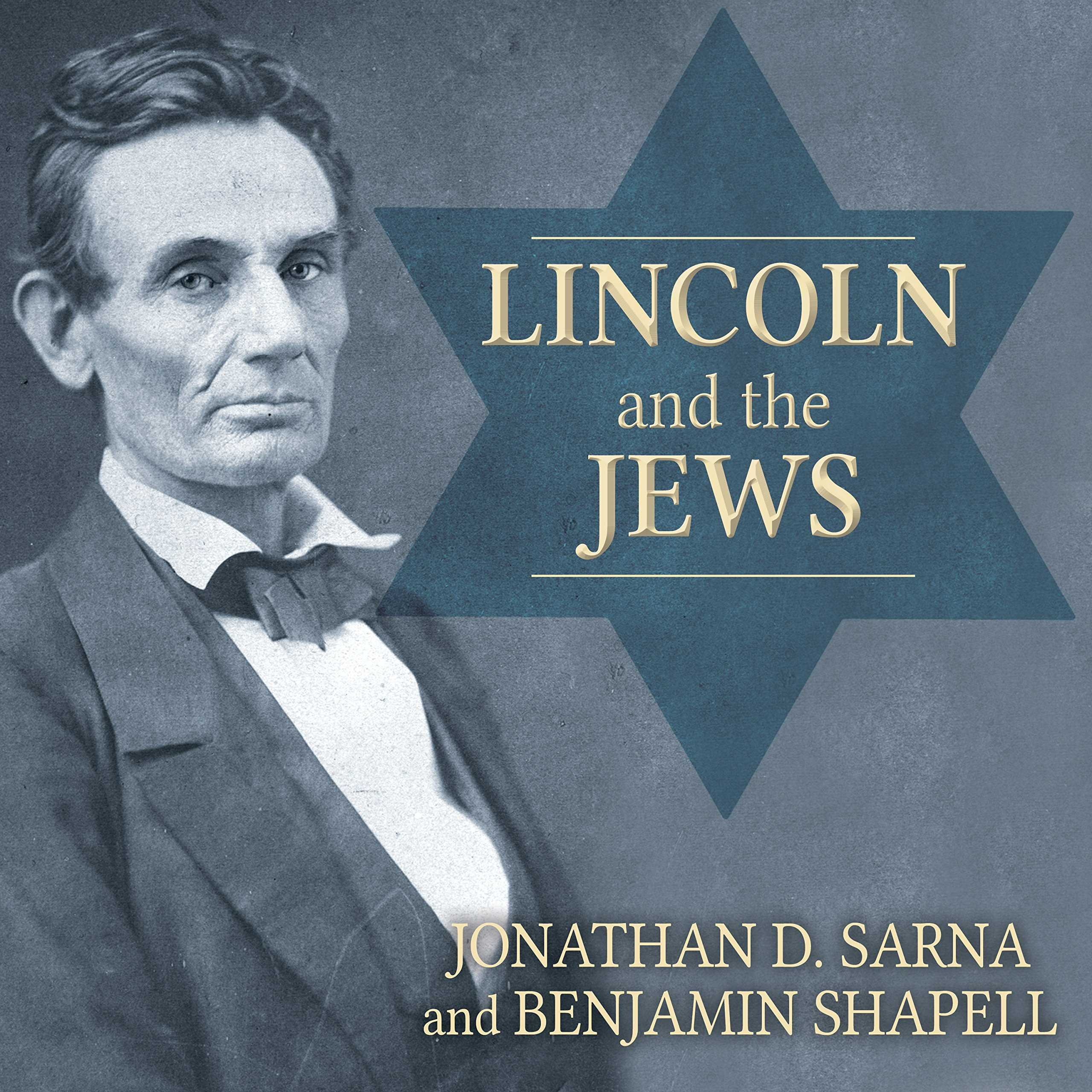 Printable Lincoln and the Jews: A History Audiobook Cover Art