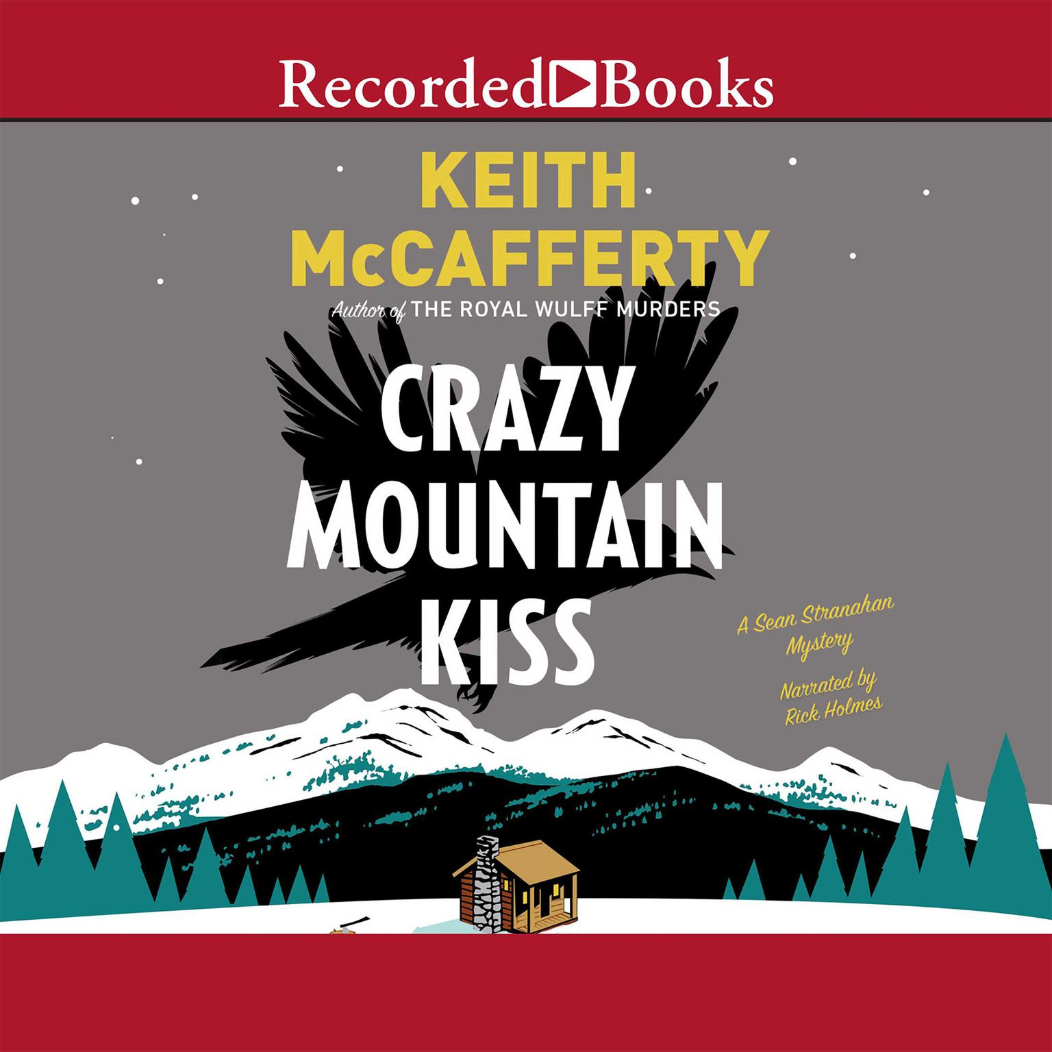 Printable Crazy Mountain Kiss: A Sean Stranahan Mystery Audiobook Cover Art