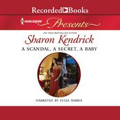 A Scandal, a Secret, a Baby Audiobook, by Sharon Kendrick