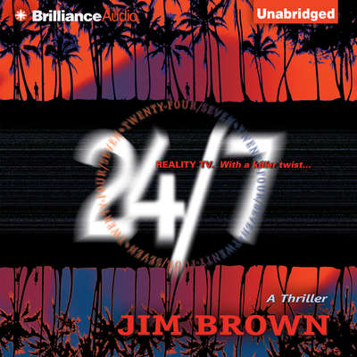 24/7 Audiobook, by Jim Brown