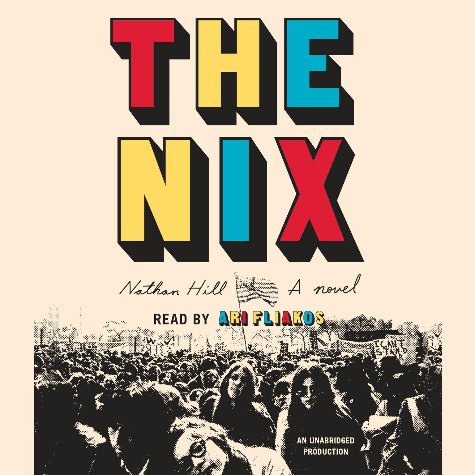 Printable The Nix: A Novel Audiobook Cover Art