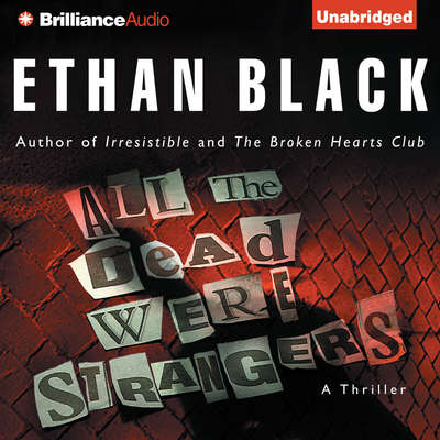 All the Dead Were Strangers Audiobook, by Ethan Black