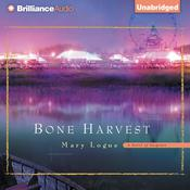 Bone Harvest Audiobook, by Mary Logue