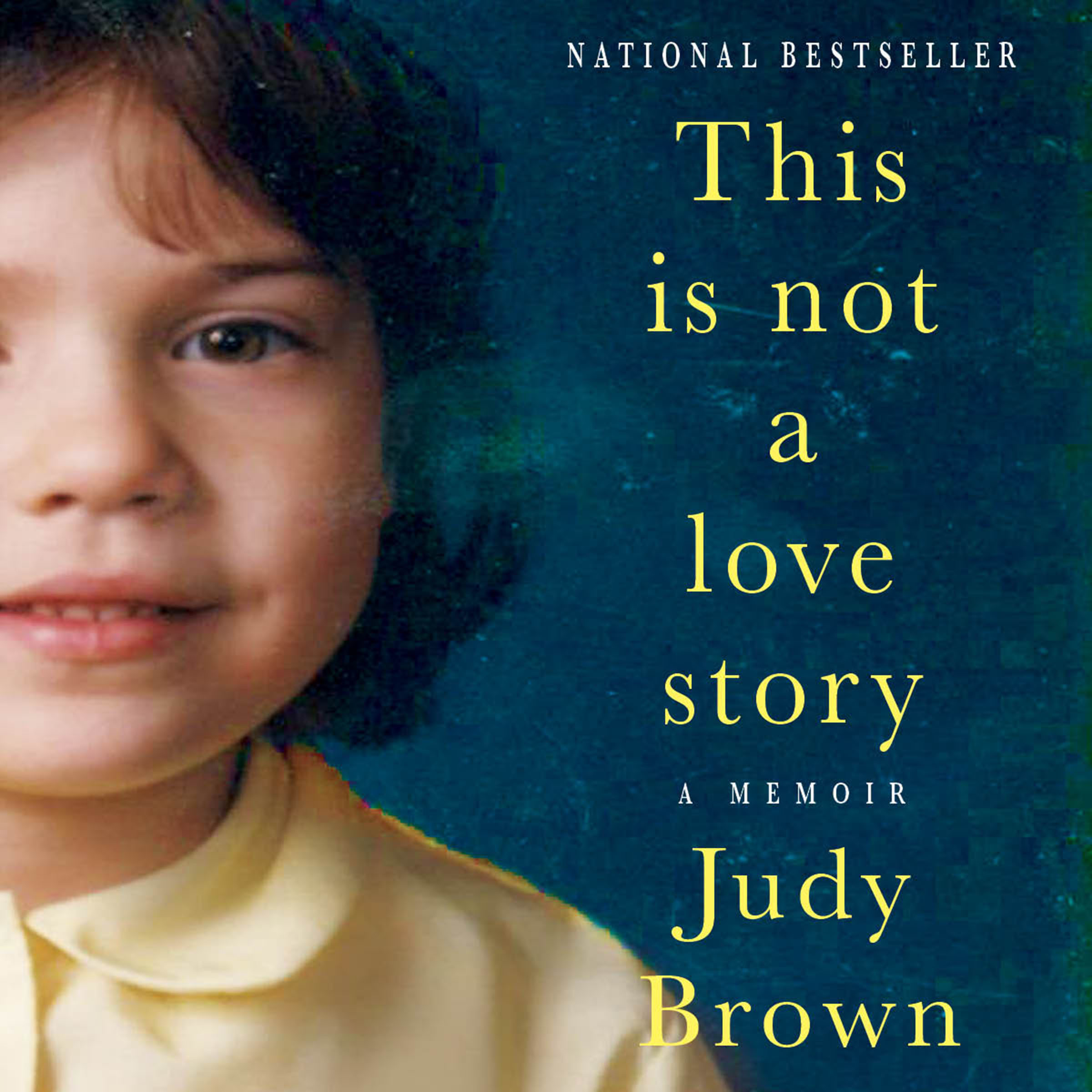 Printable This Is Not a Love Story: A Memoir Audiobook Cover Art