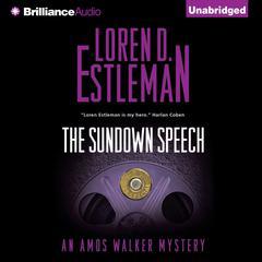 The Sundown Speech Audiobook, by Loren D. Estleman