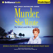 Murder, She Wrote: The Ghost and Mrs. Fletcher Audiobook, by Jessica Fletcher, Donald Bain, Renée Paley-Bain