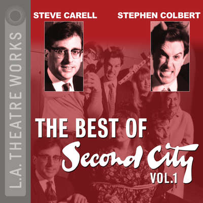 The Best of Second City: Vol. 1 Audiobook, by Second City: Chicago's Famed Improv Theatre